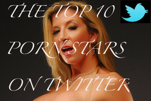 The Top 10 Porn Stars on Twitter